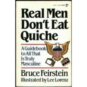 real-men-dont-eat-quiche.jpg