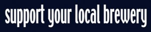 support-your-local-brewery